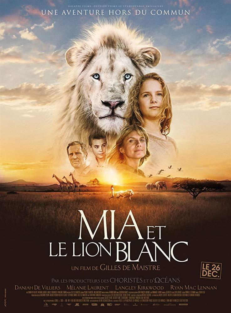 cartel de la película Mia y el león blanco